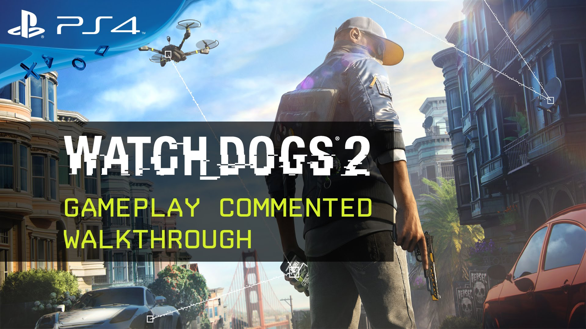 20 минут игрового процесса Watch Dogs 2